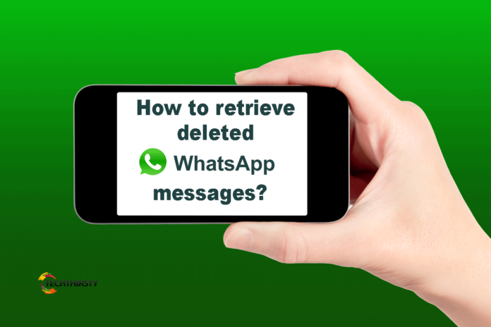 How to get back whatsapp deleted massage