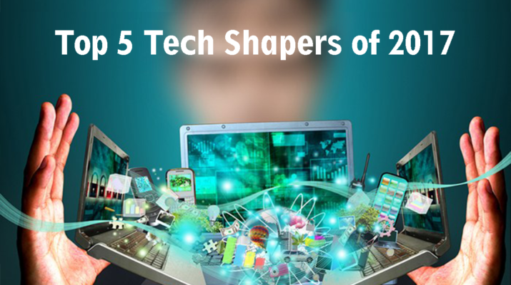 Top-5-Tech-Shapers-of-2017
