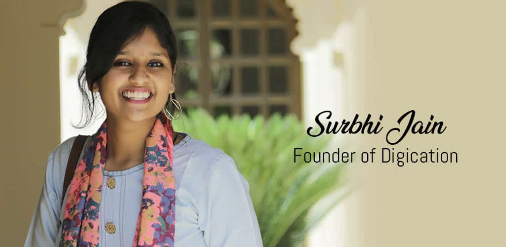 Surbhi Jain, Founder of Digication