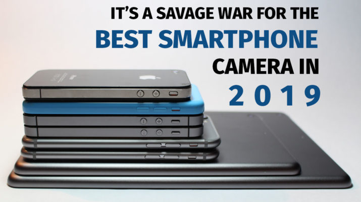 It's-a-Savage-War-for-the-Best-Smartphone-Camera-in-2019