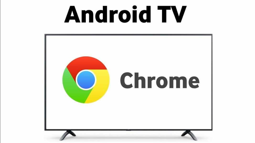 How To Install Chrome on Android TV