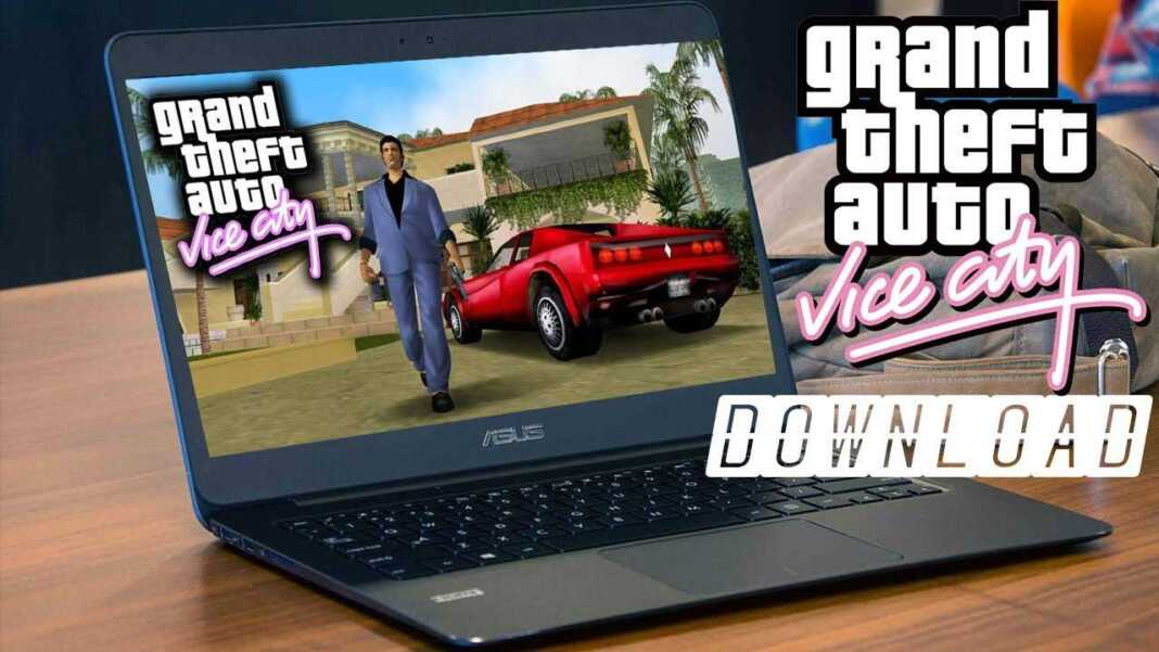download gta vice city in laptop windows 10 for free 2021