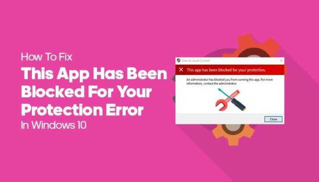 this app has been blocked for your protection 2