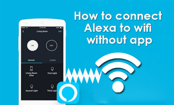 connecting alexa to wifi without app 1