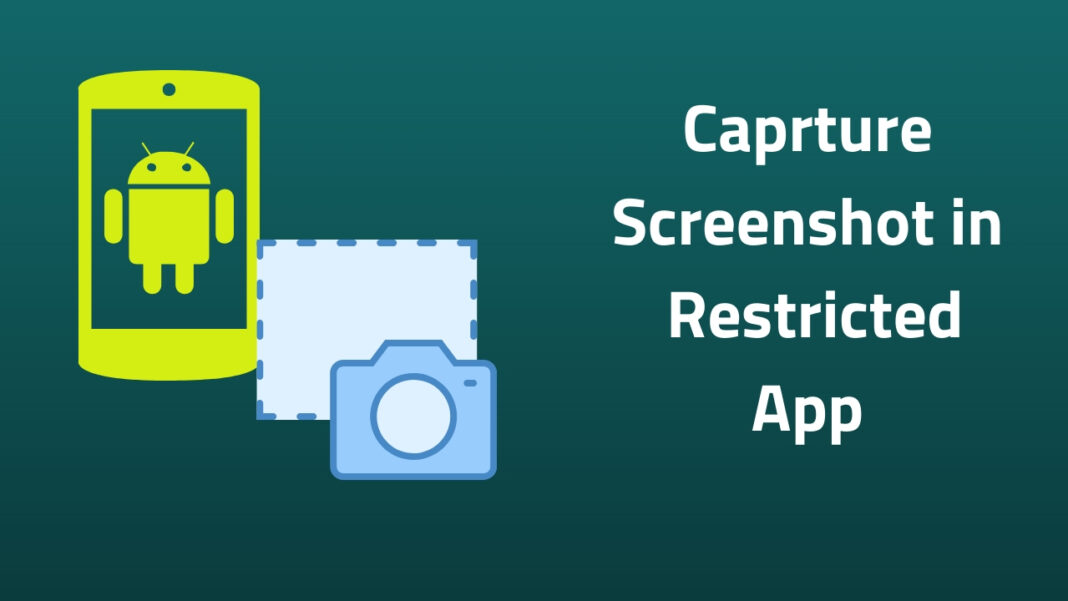 take screenshot in restricted apps 2
