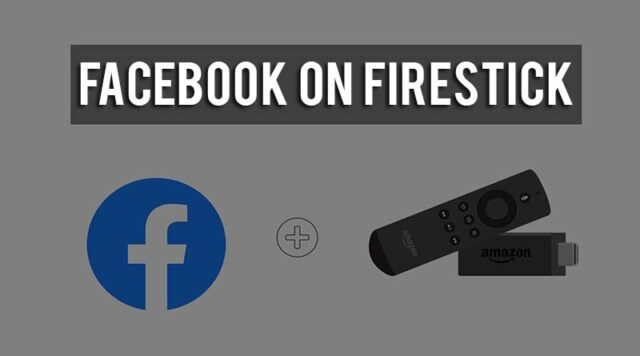 Download Facebook on Amazon FireStick1